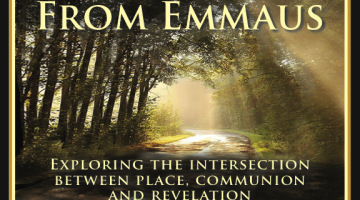 Podcast:  Roads From Emmaus