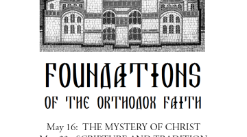 Upcoming Series: Foundations of the Orthodox Faith