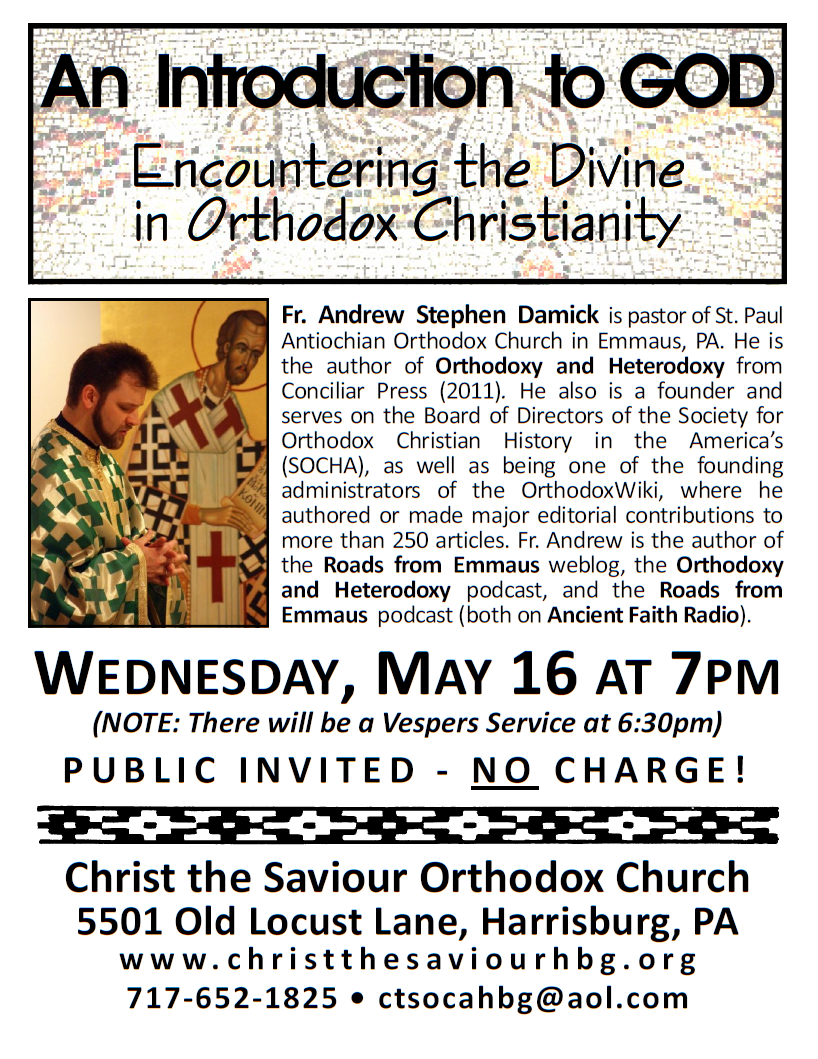 May 16, 7pm, Christ the Saviour Orthodox Church in Harrisburg, PA