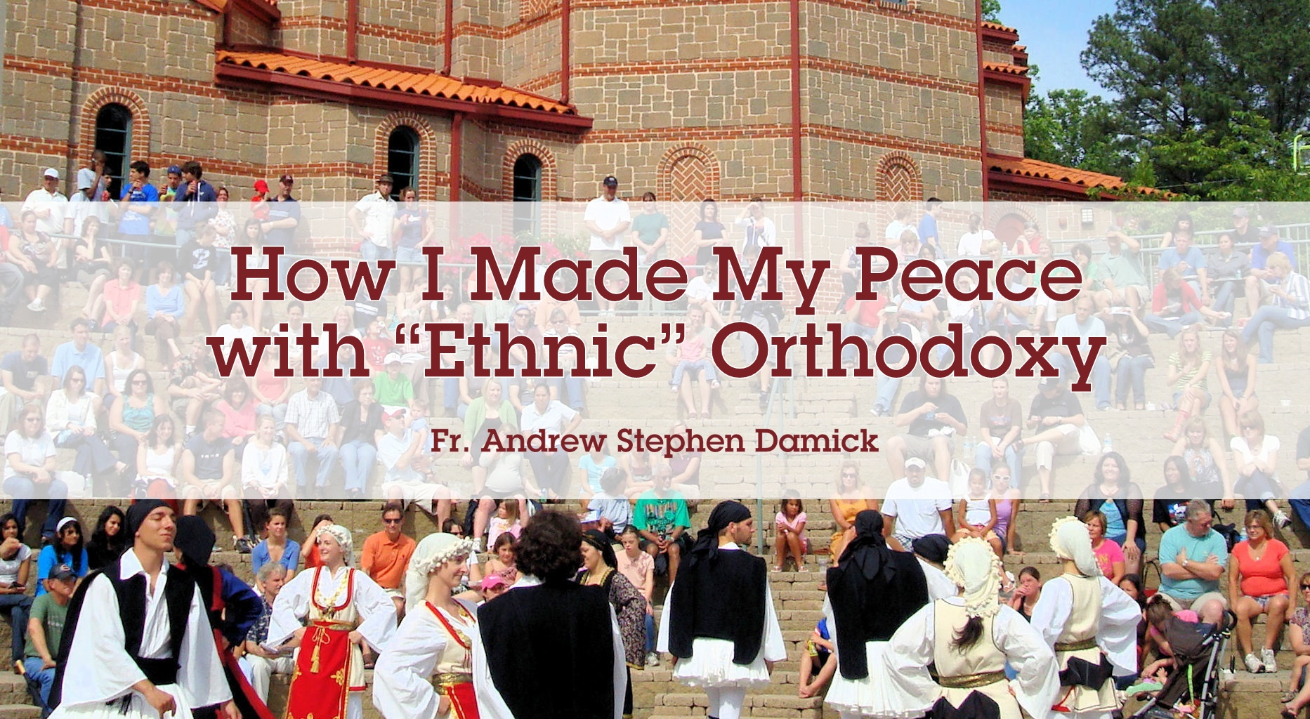 Orthodox view of hostilities: a selection of sites