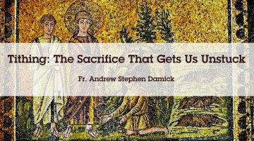 Tithing: The Sacrifice That Gets Us Unstuck