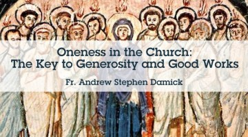 Oneness in the Church: The Key to Generosity and Good Works