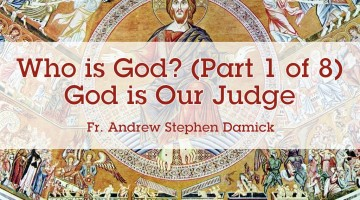 Who is God? (Part 1 of 8): God is Our Judge