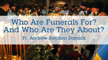 Who Are Funerals For? And Who Are They About?