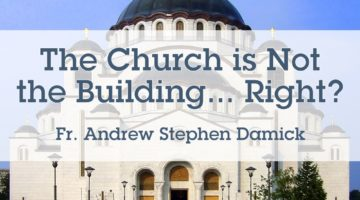 The Church is Not the Building… Right?