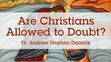 Are Christians Allowed to Doubt?
