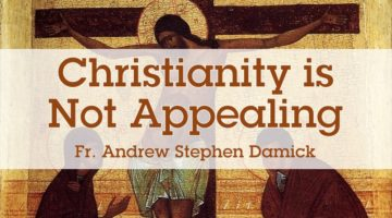 Christianity is Not Appealing