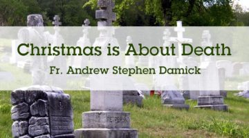 Christmas is About Death