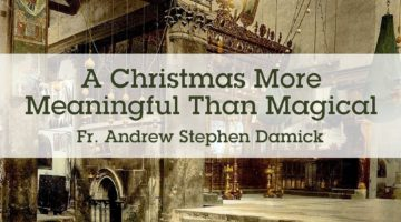 A Christmas More Meaningful Than Magical