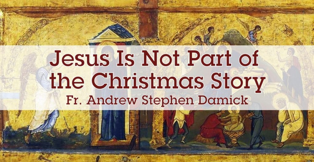 Jesus Is Not Part of the Christmas Story — Roads from Emmaus