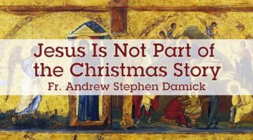 Jesus Is Not Part of the Christmas Story