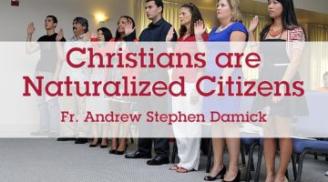Christians are Naturalized Citizens