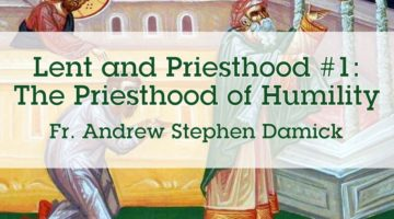 Lent and Priesthood #1: The Priesthood of Humility