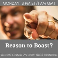 Search the Scriptures Live this week: Reason to Boast
