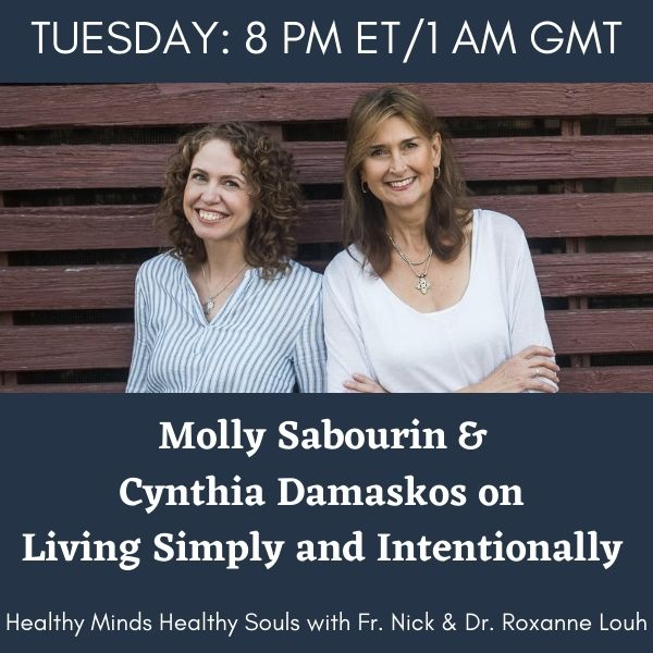 Molly Sabourin and Cynthia Damaskos on Living Simply and Intentionally