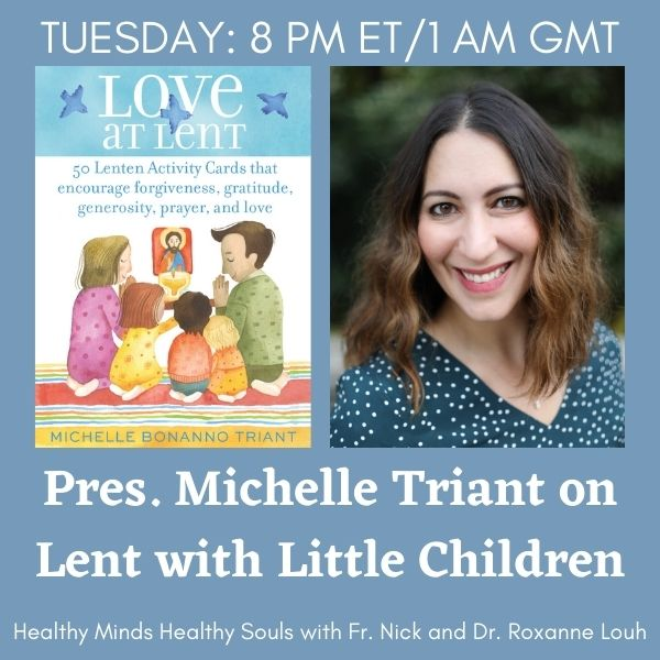 Love at Lent with Pres. Michelle Triant