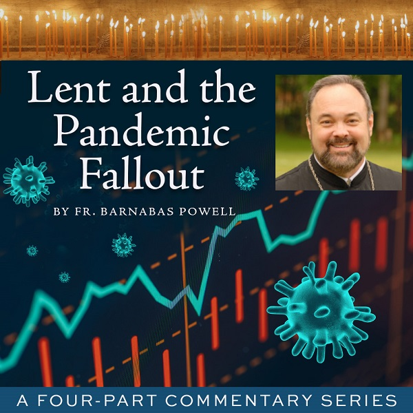 Lent and the Pandemic Fallout