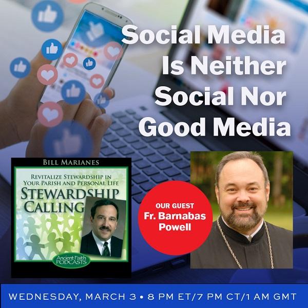 Fr. Barnabas and Bill Marianes on Social Media addiction