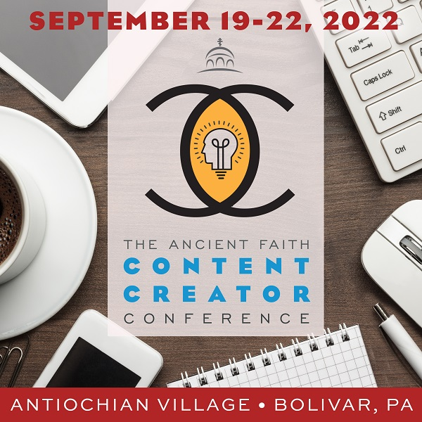 The Ancient Faith Content Creator Conference