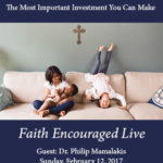 This Sunday – Your Family Is Your GREATEST Investment