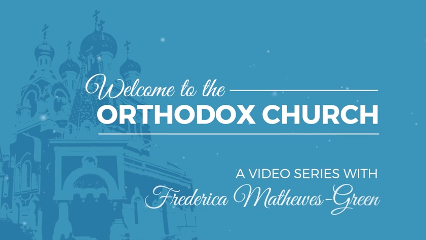 Welcome to the Orthodox Church video series