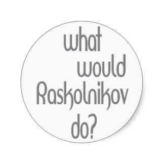 raskolnikov_stickers-r9952a0e2fda64e8bb295048b080026b8_v9waf_8byvr_324