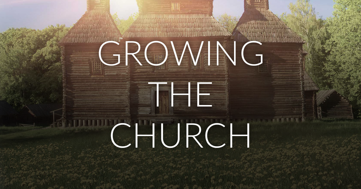 Growing The Church Theological Reflections On The True