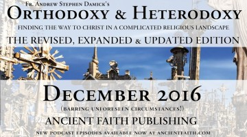 Dec 2016: The Orthodoxy & Heterodoxy Revised, Updated & Expanded Edition