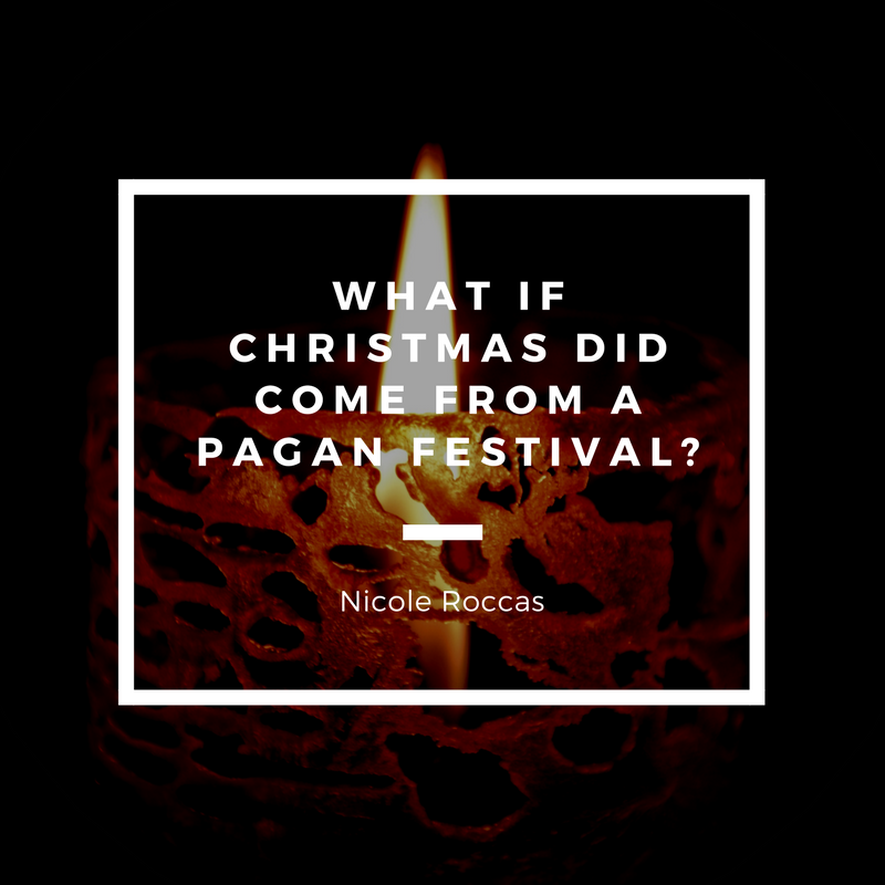 What if Christmas *Did* Come from a Pagan Festival?
